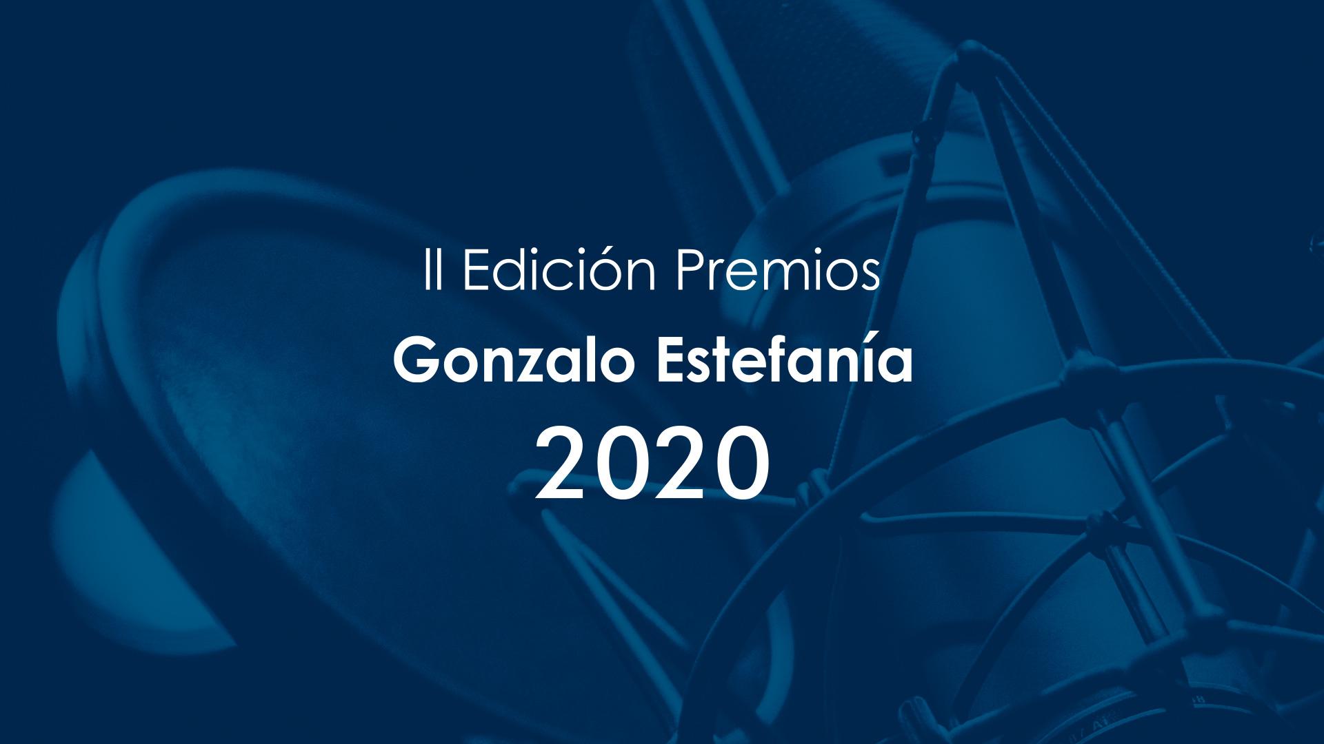 II Edición Premios Gonzalo Estefanía 2020